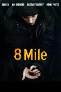 8 mile better